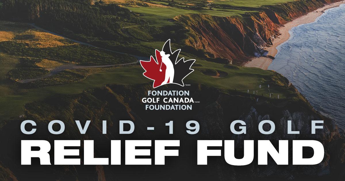 Golf Canada Launches Covid 19 Golf Relief Fund Golf Canada